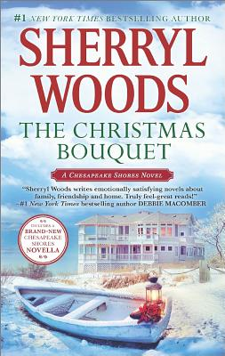 Image for The Christmas Bouquet: Bayside Retreat (A Chesapeake Shores Novel)