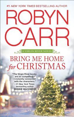 Image for Bring Me Home for Christmas (A Virgin River Novel)