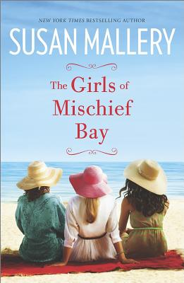 The Girls of Mischief Bay, Susan Mallery