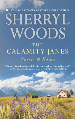 Image for The Calamity Janes: Cassie & Karen: Do You Take This Rebel? Courting the Enemy