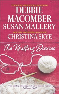 The Knitting Diaries: The Twenty First Wish Coming Unraveled Return to Summer Island (A Blossom Street Novel), Debbie Macomber, Susan Mallery, Christina Skye