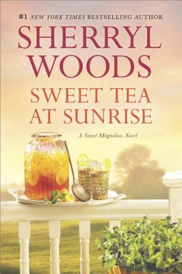 Image for Sweet Tea at Sunrise (A Sweet Magnolias Novel)