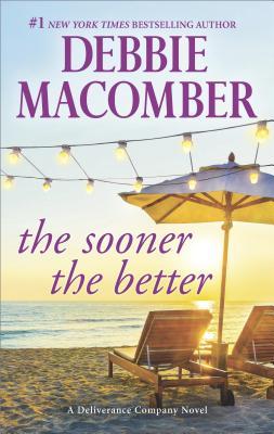 The Sooner the Better, Debbie Macomber