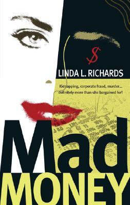 Mad Money, Richards, Linda L