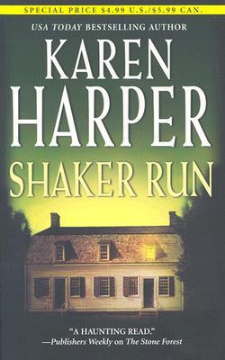 Shaker Run (Mira), KAREN HARPER