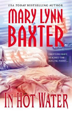 In Hot Water (MIRA S.), MARY LYNN BAXTER