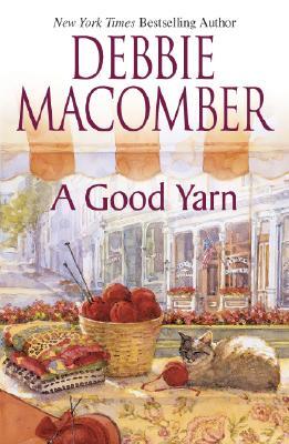 A Good Yarn (Mira Hardbacks S.), DEBBIE MACOMBER