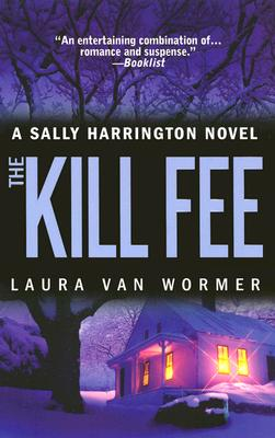 Image for The Kill Fee (Sally Harrington Novels)
