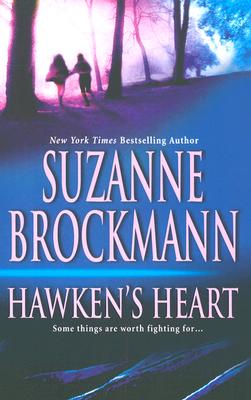 "Image for ""Hawken's Heart (Tall, Dark and Dangerous)"""