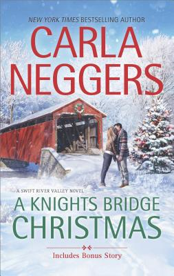 Image for A Knights Bridge Christmas: Christmas at Carriage Hill bonus story (Swift River Valley)