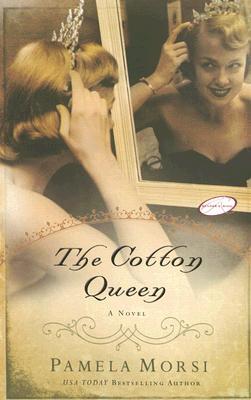 The Cotton Queen, Morsi, Pamela