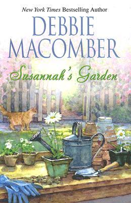 Susannah's Garden (MIRA Single Title Hardbacks), Debbie Macomber