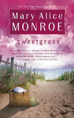 Sweetgrass, MARY ALICE MONROE