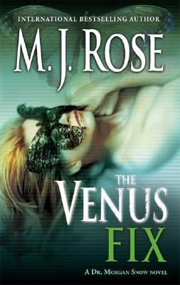 Image for The Venus Fix: A Dr. Morgan Snow Novel