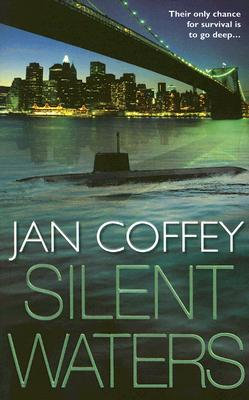 Silent Waters, JAN COFFEY