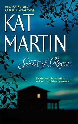 Scent Of Roses, Kat Martin