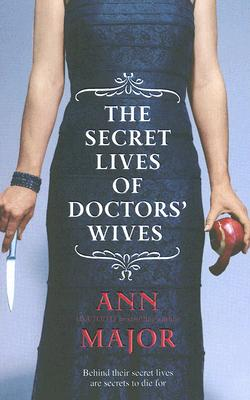 Image for The Secret Lives Of Doctors' Wives