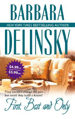 First, Best And Only, BARBARA DELINSKY