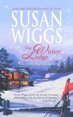 The Winter Lodge (Lakeside Chronicles), SUSAN WIGGS