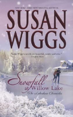 Image for Snowfall at Willow Lake (Lakeshore Chronicles, Book 4)