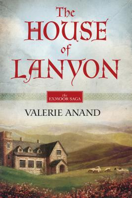 Image for The House Of Lanyon (Exmoor Saga)