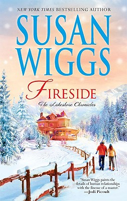 Fireside (The Lakeshore Chronicles), Susan Wiggs