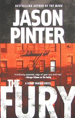 The Fury (Henry Parker Novels), Jason Pinter