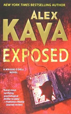 Exposed (Maggie O'Dell), ALEX KAVA