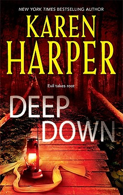 Deep Down, Karen Harper