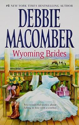 Wyoming Brides: Denim and Diamonds The Wyoming Kid, Debbie Macomber