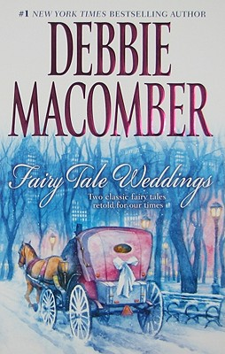 Fairy Tale Weddings: Cindy and the Prince Some Kind of Wonderful, Debbie Macomber