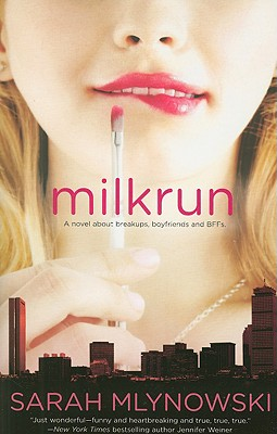 Milkrun, Sarah Mlynowski