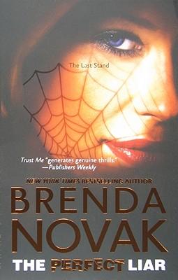The Perfect Liar (The Last Stand), Brenda Novak