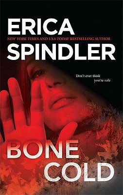 Bone Cold, Erica Spindler