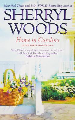 Home in Carolina (Sweet Magnolias), Sherryl Woods