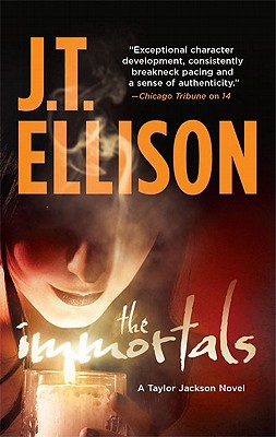 The Immortals (Taylor Jackson), J.T. Ellison