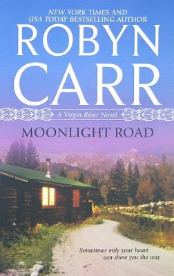 Moonlight Road (Virgin River), Robyn Carr