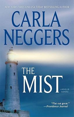 The Mist, Carla Neggers