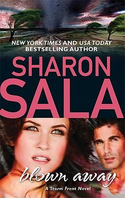 Blown Away, Sharon Sala