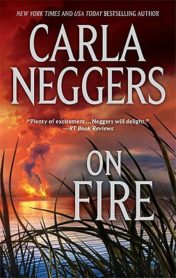 On Fire, Carla Neggers