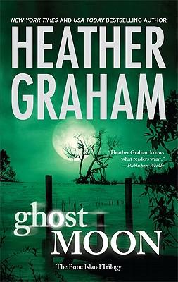 Ghost Moon (Bone Island Trilogy), Heather Graham