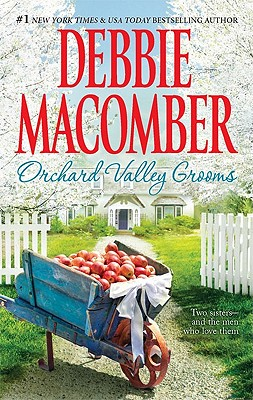 Orchard Valley Grooms: Valerie Stephanie, Debbie Macomber