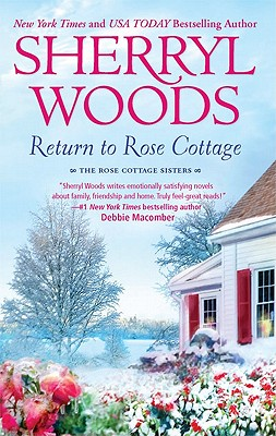 Return to Rose Cottage: The Laws of Attraction For the Love of Pete, Sherryl Woods