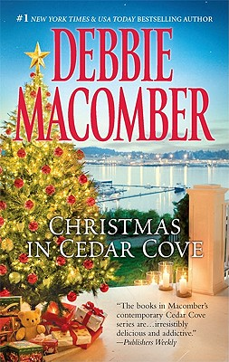 Christmas in Cedar Cove: 5-B Poppy Lane A Cedar Cove Christmas, Debbie Macomber