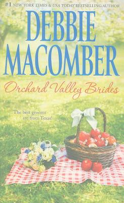 Orchard Valley Brides: Norah Lone Star Lovin', Debbie Macomber