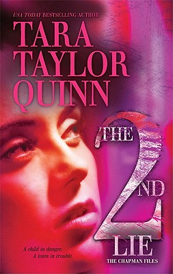The Second Lie, Tara Taylor Quinn