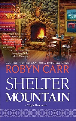 Shelter Mountain (Virgin River), Robyn Carr