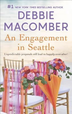 An Engagement in Seattle: Groom Wanted Bride Wanted, Debbie Macomber
