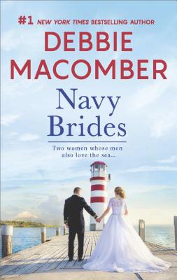 Navy Brides: Navy Wife Navy Blues, Debbie Macomber
