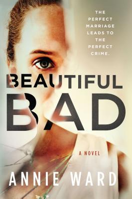 Image for Beautiful Bad: A Novel